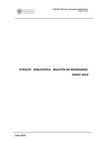 etsiccp. biblioteca. boletín de novedades. junio 2010 - Universidad ...