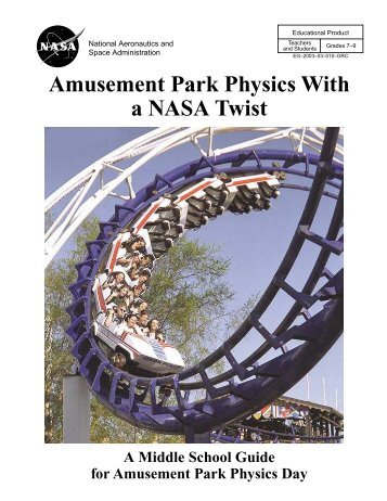 Amusement Park Physics With a NASA Twist - Space Flight Systems ...