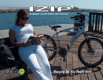 Changing The Way People Move...... - Izip Electric Bikes
