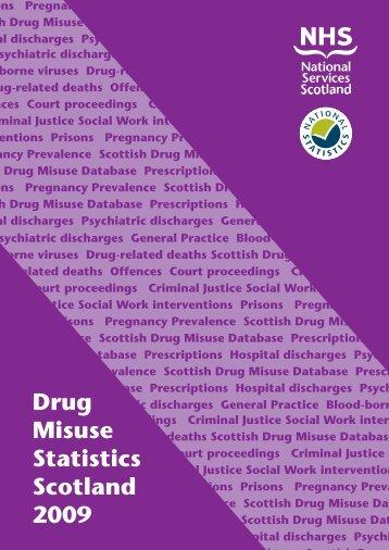 Drug Misuse Statistics Scotland 2009 PDF format: [2.8MB]