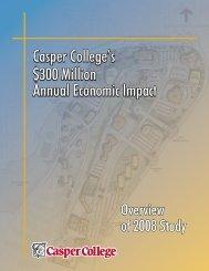 Economic Impact 2008 Brochure - Casper College