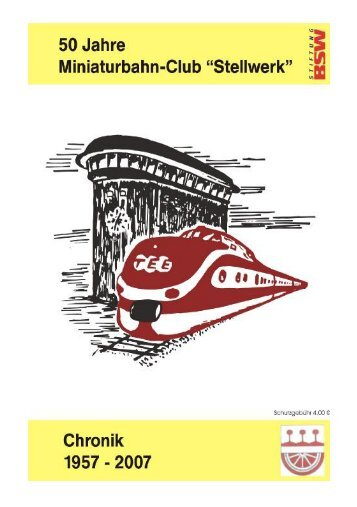 "Chronik 50 Jahre Miniaturbahnclub ""Stellwerk"" Offenbach/M im"