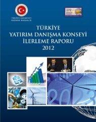 türkiye yatırım danışma konseyi ilerleme raporu - 2012 - YASED ...