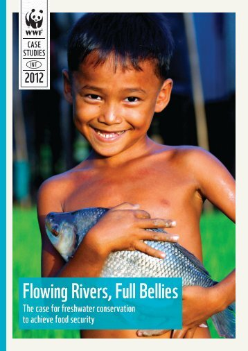 Flowing Rivers, Full Bellies