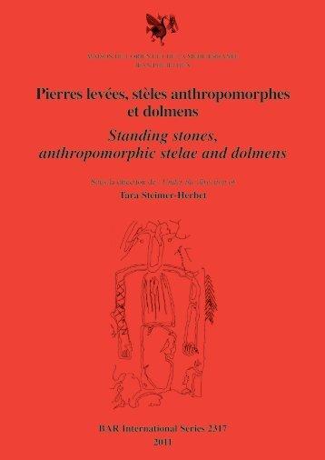 Pierres levées, stèles anthropomorphes et dolmens Standing stones ...