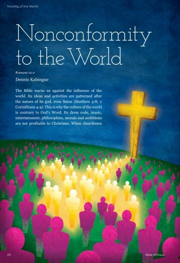 Nonconformity to the World - Bible Witness Media Ministry