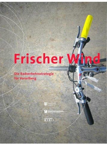 Frischer Wind - Die Radverkehrsstrategie für Vorarlberg