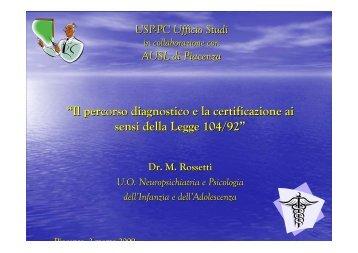 """""""Il percorso diagnostico e la certificazione ai ... - USP di Piacenza"""