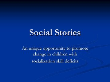 Social Stories 112108 em sk.pdf - The Institute for Behavior Change