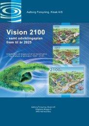 Vision 2100 - samt udviklingsplan frem til år 2025 - Aalborg Forsyning