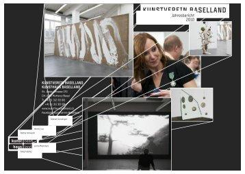 Jahresbericht 2010 -  Kunsthaus Baselland