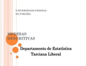 Medidas de Posição - Departamento de Estatística - Universidade ...