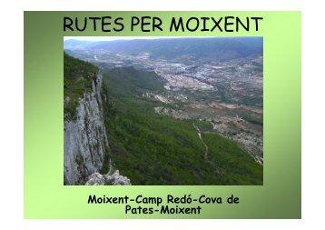 Ruta Moixent-Camp Redó-Cova de Pates-Moixent [Modo de ...