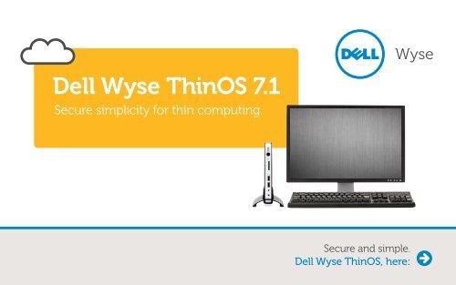 Dell Wyse ThinOS 7 1 - Wyse Technology