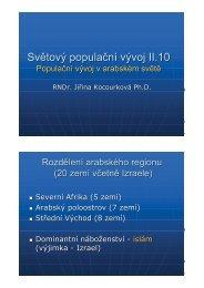 II.10 Specifika populační vývoje v arabském světě a jeho ...