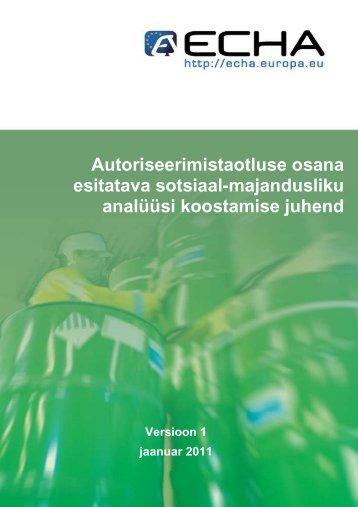 Autoriseerimistaotluse osana esitatava sotsiaal ... - ECHA - Europa