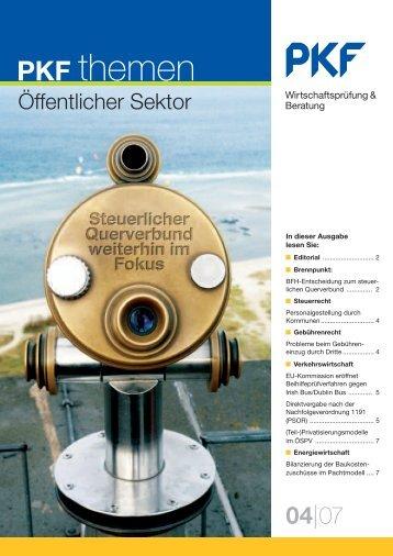 Heft4 11/2007 Steuerlicher Querverbund weiterhin im Focus - PKF