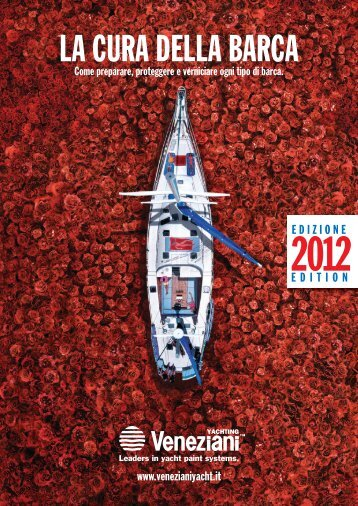LA CURA DELLA BARCA - Veneziani Yacht Paints