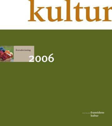 2006 - Framtidens kultur