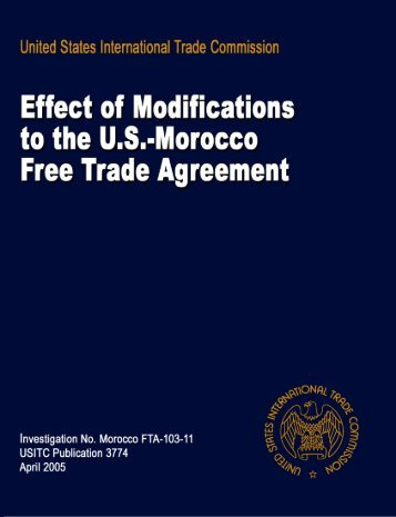 Effect of Modifications to the U.S.-Morocco Free Trade ... - USITC