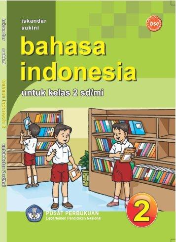 Bahasa_Indonesia_Kelas_2_Iskandar_Sukini_2009