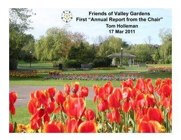 """Friends of Valley Gardens First """"Annual Report from the Chair"""""""