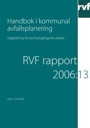 2006:13 Handbok i kommunal avfallsplanering - Avfall Sverige