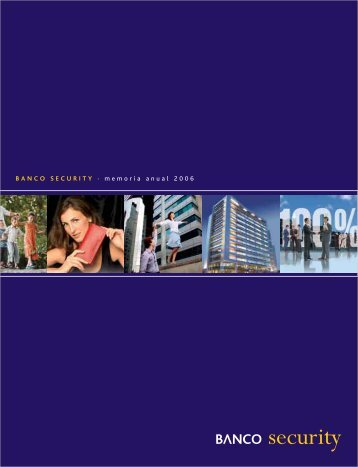 BANCO SECURITY · memoria anual 2006