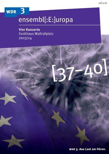 Programmheft Ensemble Europa (PDF-Download: 669,9 KB) - WDR 3