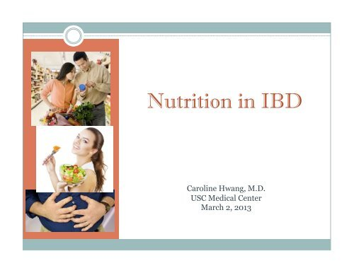 The Importance of Nutrition in IBD
