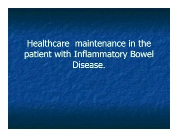 Healthcare maintenance in the patient with Inflammatory Bowel ...