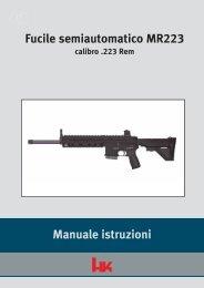 Manuale istruzioni Fucile semiautomatico MR223 - Bignami