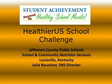 Challenges and Successes in Achieving HUSSC - School Nutrition ...
