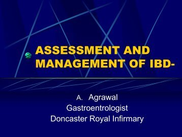 ASSESSMENT AND MANAGEMENT OF IBD- - Bowel Cancer UK