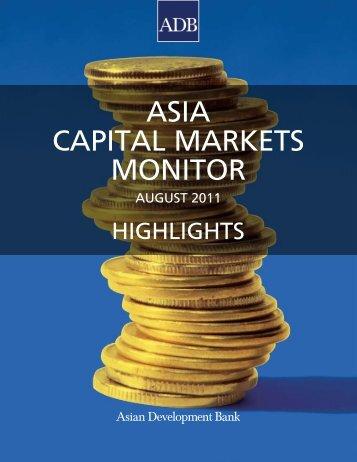 ASIA CAPITAL MARKETS MONITOR - AsianBondsOnline - Asian ...