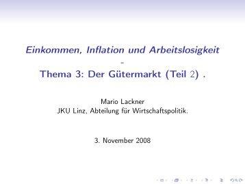 Thema 3: Der Gütermarkt (Teil 2) - JKU