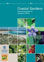 Coastal Gardens, A planting guide for Kangaroo Island
