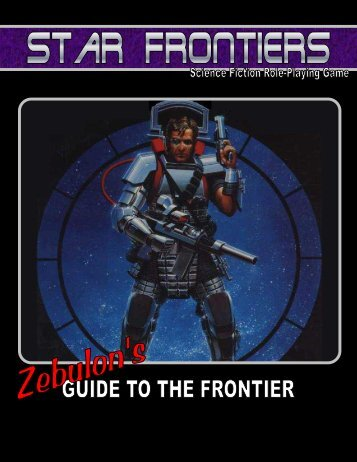 Star Frontiers - Zebulon's Guide to the Frontier - Star Frontiersman
