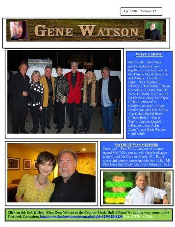 April 2010 Volume 12 WHAT A SHOW! Photo Left ... - Gene Watson