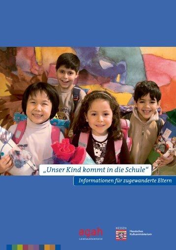 """""""Unser Kind kommt in die Schule"""" Informationen für ... - Hessen-U15"""