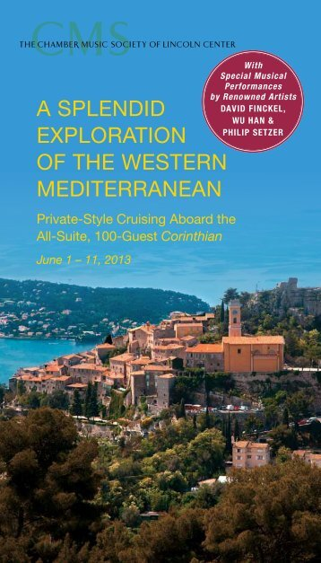 a splendid exploration of the western mediterranean - The Chamber ...