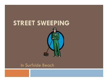 STREET SWEEPING - Surfside Beach