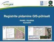 Registrite pidamine GIS-põhiselt - AlphaGIS