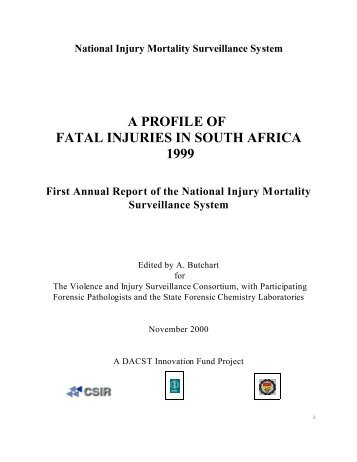 a profile of fatal injuries in south africa 1999 - South African Health ...