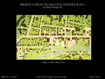 PROJECT 3: DELHI VILLAGE CIVIC CENTER & PLAZA