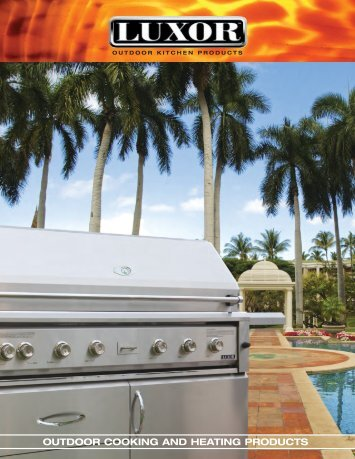 outdoor cooking and heating products - Luxor Grills, Outdoor ...