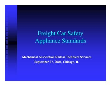 Freight Car Safety Appliance Standards - Mechanical Association ...