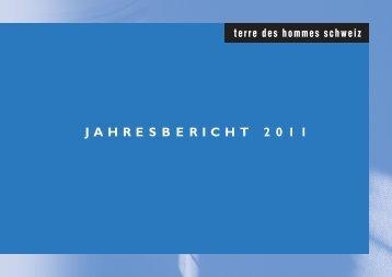 JAHRESBERICHT 2011 - Terre des Hommes Schweiz