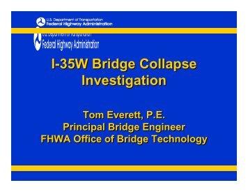 I-35W Bridge Collapse Investigation I-35W Bridge Collapse ...