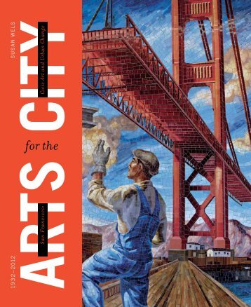 San Francisco: Arts for the City BOOK SAMPLE (pdf) - Heyday Books